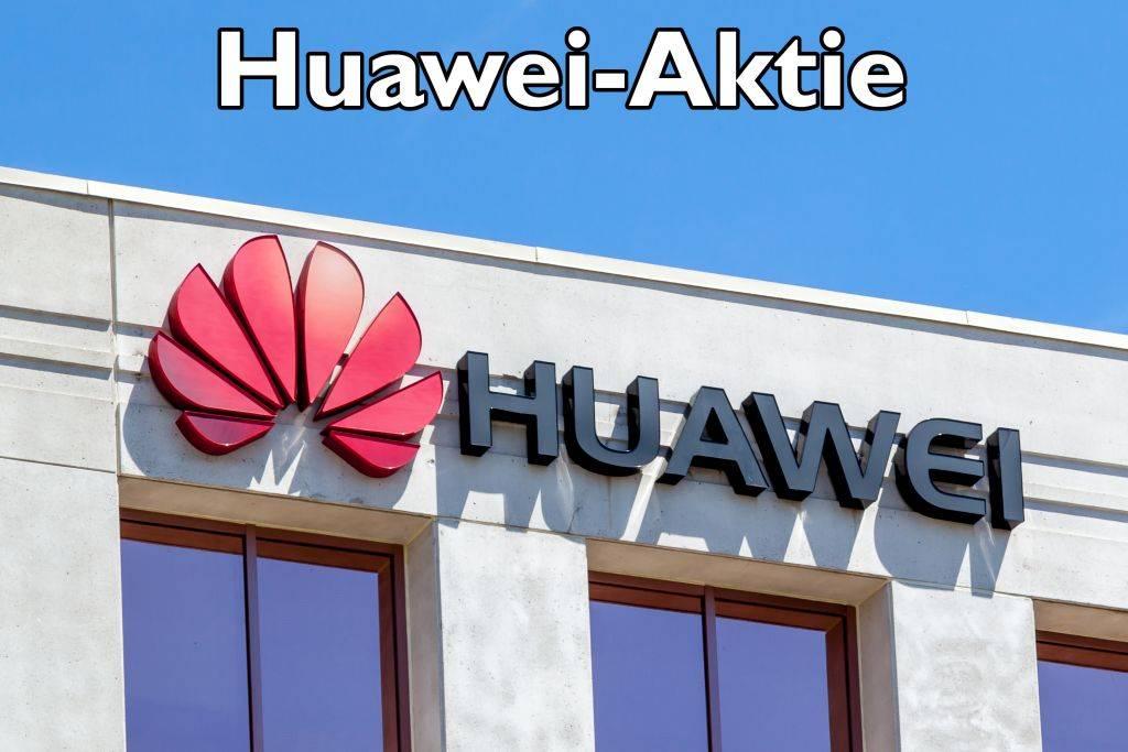 Huawai Aktie